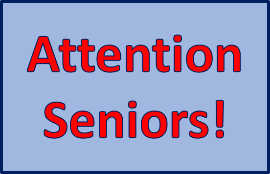 Attention Seniors, please click here for important information/announcement.